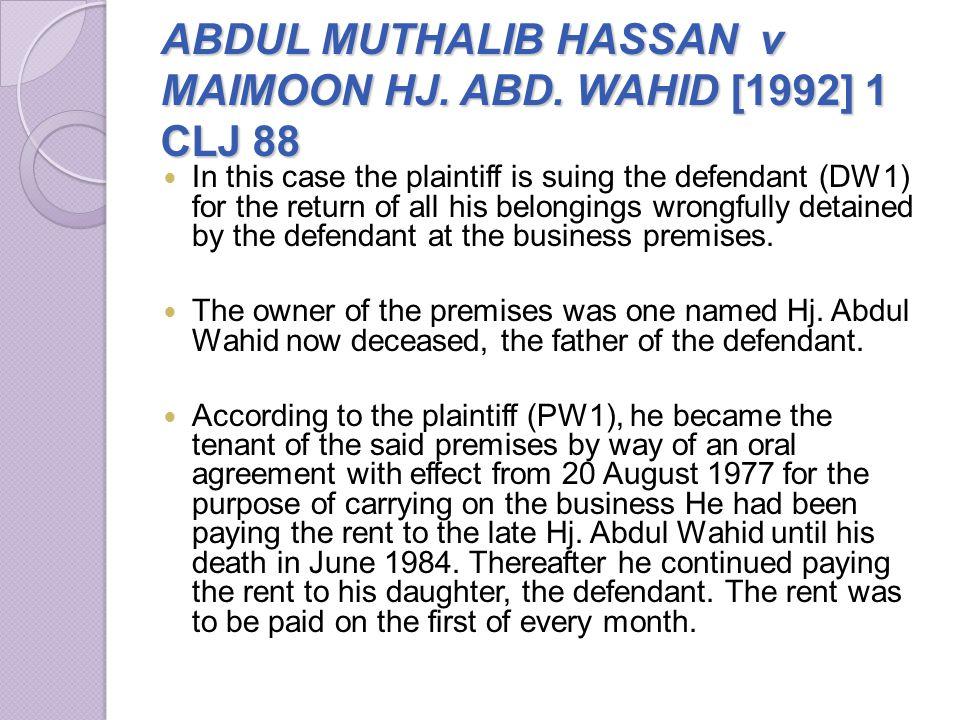 ABDUL MUTHALIB HASSAN v MAIMOON HJ. ABD. WAHID [1992] 1 CLJ 88